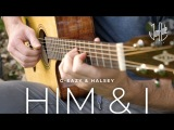 Him &amp I - G-EazyHalsey - Acoustic Fingerstyle Guitar Cover