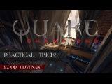 Blood Covenant tricks by Flamesoff (Quake Champions)