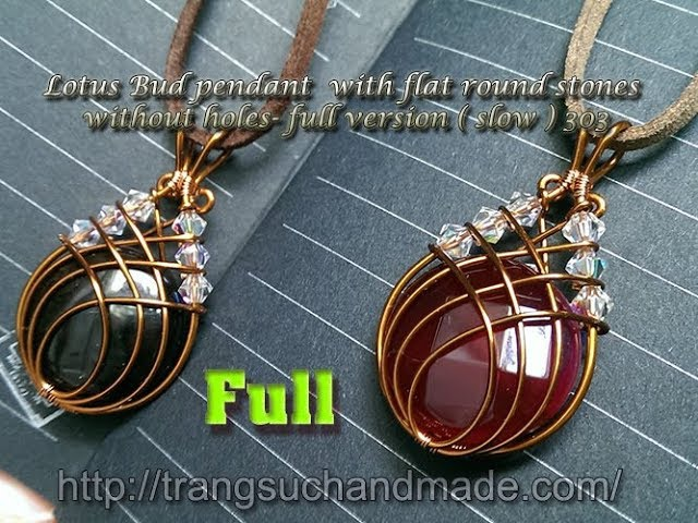 Lotus Bud pendant with flat round stones without holes - full version ( slow ) 303