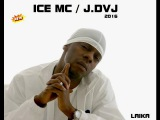 ICE MC Laika 2016 Maxi Version (Juanfran)