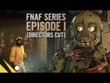 SFM Five Nights at Freddys Series (Episode 1) DIRECTORS CUT FNAF Animation