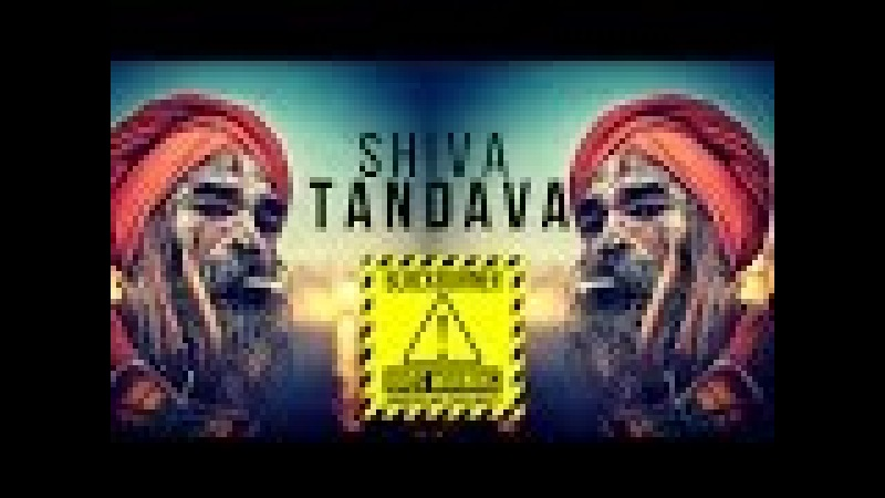 🕉 SHIVA TANDAVA 🎧 Bass Boosted 🎧PSY TRANCE MIX 🎧 Pyschedelic Trap Mix Stotram