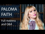 Paloma Faith Full Address and Q&ampA (Live from Oxford Union).