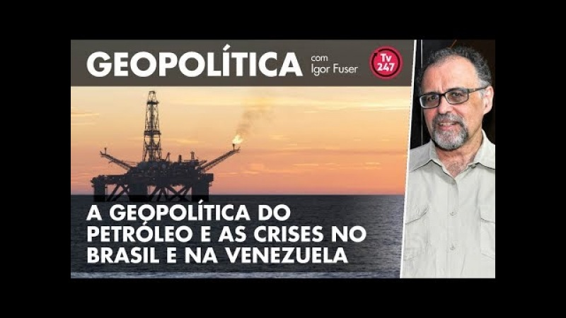 Geopolítica 4 - A entrega do pré-sal no contexto da energia global