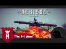Besiege: Самолёт P-1