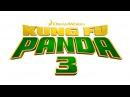 Кунг фу панда 3 2016 Русский Трейлер Kung Fu Panda 3