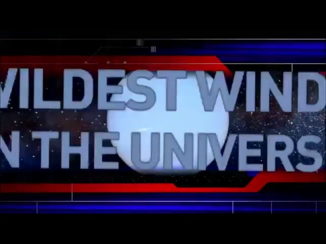 The Universe - Wildest Weather in the Cosmos HD Documentary
