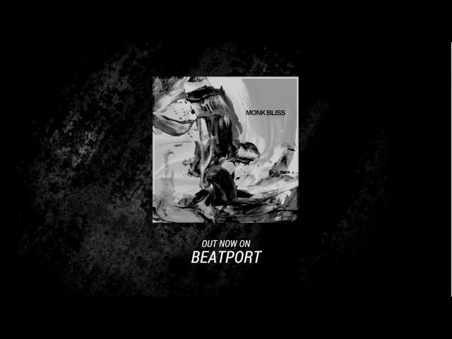 Monk - Bliss (Original Mix)