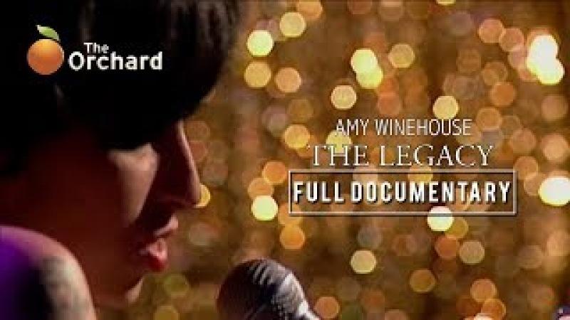 Amy Winehouse: The Legacy (FULL DOCUMENTARY)