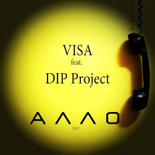 Visa альбом VISA feat. DIP Project - Алло (Сингл)