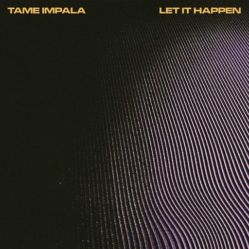 Tame Impala альбом Let It Happen