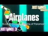 Just Dance Unlimited Airplanes - B.o.B. Ft. Hayley Williams of Paramore Just Dance 3 60FPS