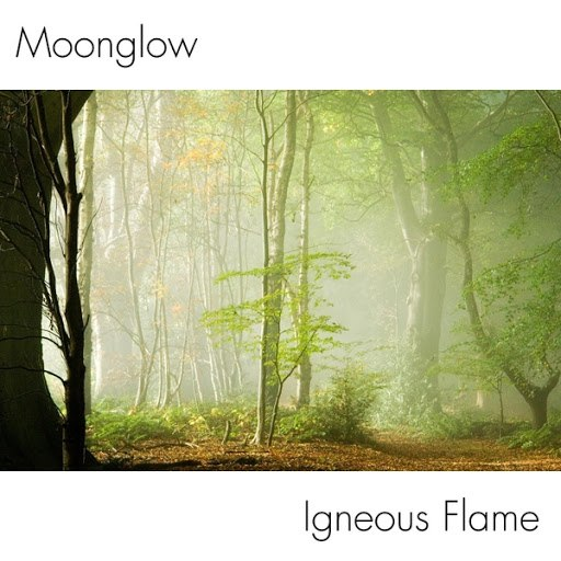 Igneous Flame альбом Moonglow