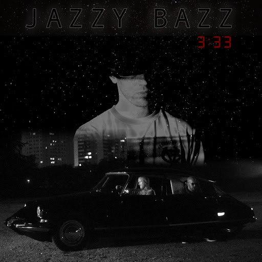 Jazzy Bazz альбом 3h33