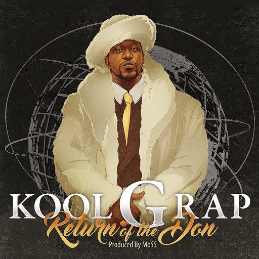Kool G Rap альбом Return of the Don