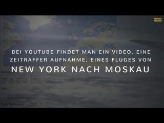ZEITRAFFER AUFNAHME DES FLUGES NEW YORK ✈✈ MOSKAU, BESTÄTIGT DIE FLACHE ERDE.