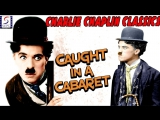 Caugth a in Cabaret -Mabel Normand1914-Charlie Chaplin, Mabel Normand