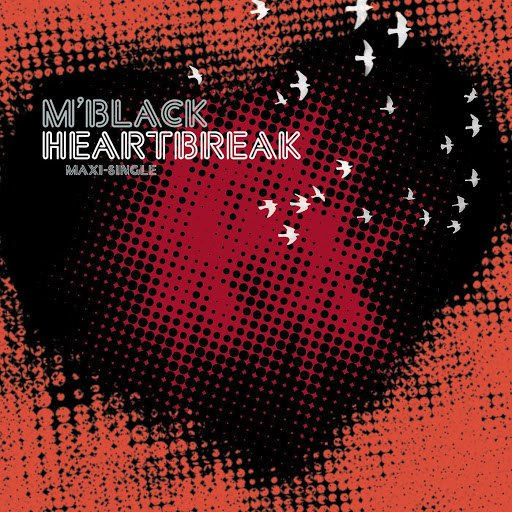 M'Black альбом Heartbreak Remixes (EP)