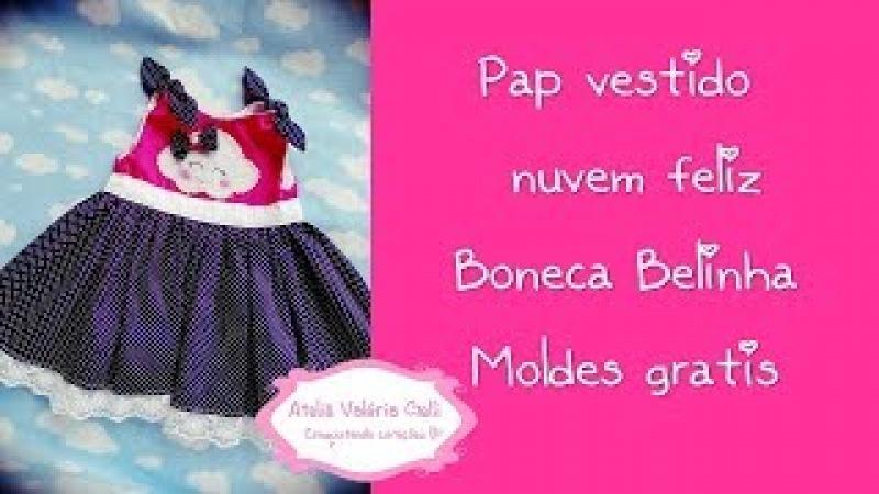 Pap vestido belinha,lindo vestido de boneca ,faça vc mesma vestidinho boneca