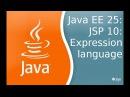 Java EE 25: JSP 10: Expression Language