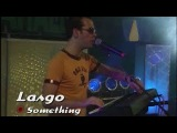 Lasgo - Something (Live @ Viva Club Rotation)