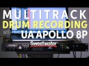 Multitrack Drum Recording with the Universal Audio Apollo 8p