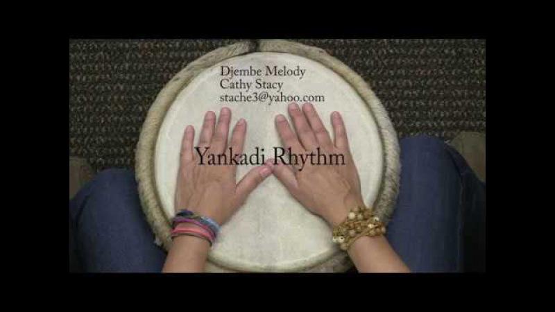 Yankadi Djembe Rhythm