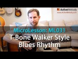 T-Bone Walker Style Rhythm Guitar Lesson - Blues Guitar Lesson - ML031