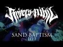 Rivers of Nihil Sand Baptism LIVE