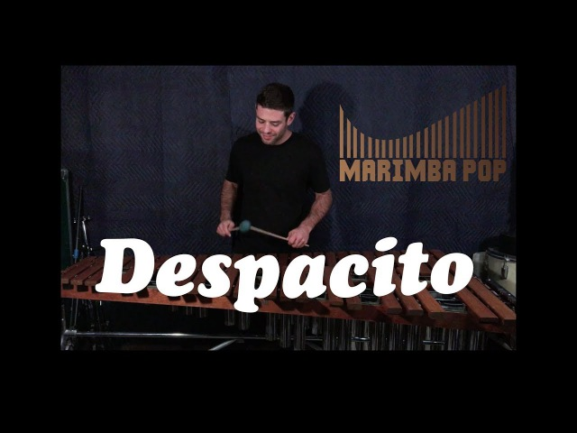 Despacito (Marimba Pop Cover) - Luis Fonsi ft. Daddy Yankee and Justin Bieber