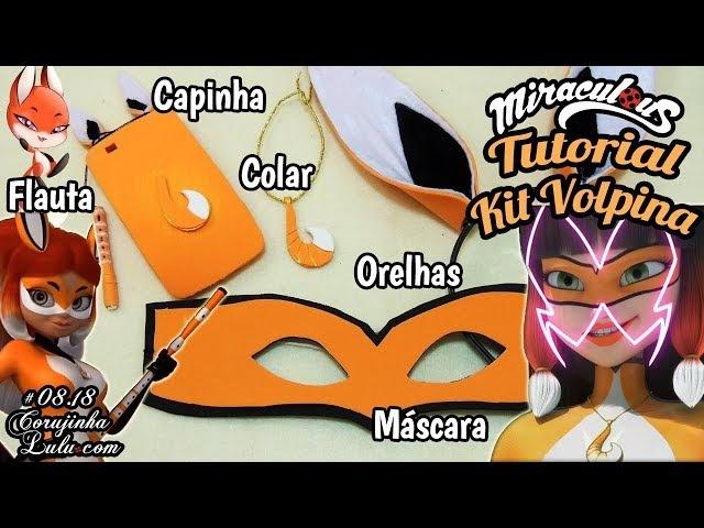 Miraculous Ladybug Como Fazer Kit VOLPINA / Rena Rouge - Máscara, Orelhas, Colar | Corujices da Lu