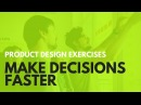 Product Design Process: SOLVE PROBLEMS AND MAKE DECISIONS FAST (Lightning Decision Jam)