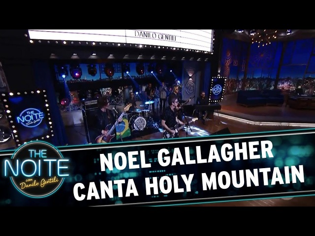 Noel Gallagher canta a nova