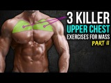 3 KILLER Upper Chest Exercises You HAVENT Tried (PART 2!!)
