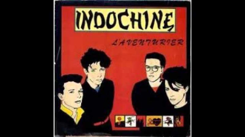 Indochine 1982 L' aventurier FULL ALBUM by MAGIC DRIX 974