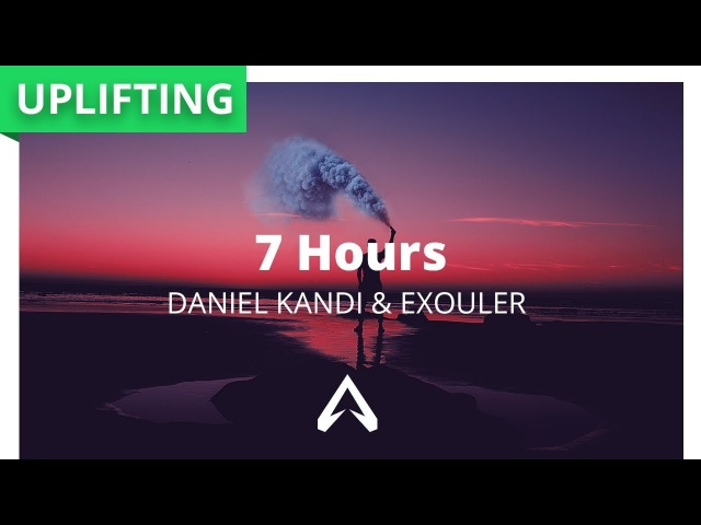 Daniel Kandi Exouler - 7 Hours
