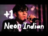 Neon Indian Performs