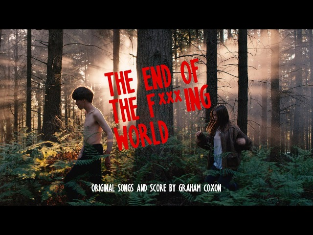 Graham Coxon - Walking All Day (From 'The End of The F***ing World')
