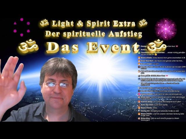 💎 Light Spirit Extra - Der spirituelle Aufstieg - Das Event - HD 1080p