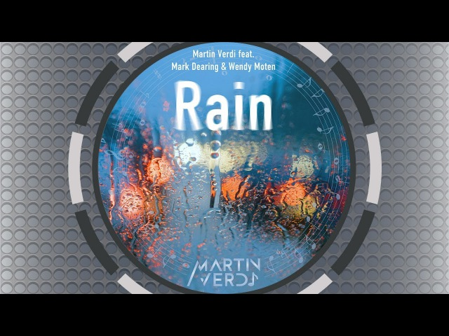 Martin Verdi feat. Mark Dearing Wendy Moten - Rain