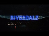 RIVERDALE opening credits