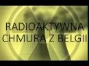 Awaria elektrowni atomowej w Belgii Radioaktywna chmura zmierza do Polski