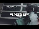 Reeup - Speed Up (Official Music Video) Shot By @AZaeProduction