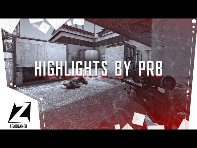 HIGHLIGHTS by PRB CS GO