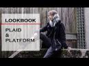 [LOOKBOOK] Plaid Dr. Martens Platform