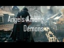 Assassin's Creed Unity - The Angels Among Demons Music Video