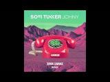 SOFI TUKKER - Johny (Faruk Sabanci Remix) Official Audio