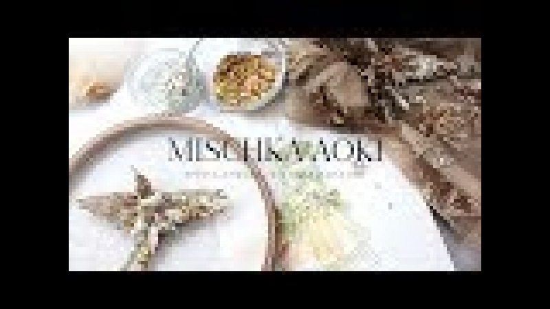 MISCHKA AOKI Craftsmanship - The Making of The Spring Summer 2018 Couture Collection