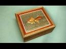 Шкатулка с маркетри. Деревянная мозаика. Развлекательное видео.