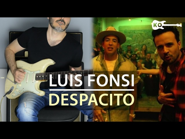Luis Fonsi - Despacito ft. Daddy Yankee - Electric Guitar Cover by Kfir Ochaion